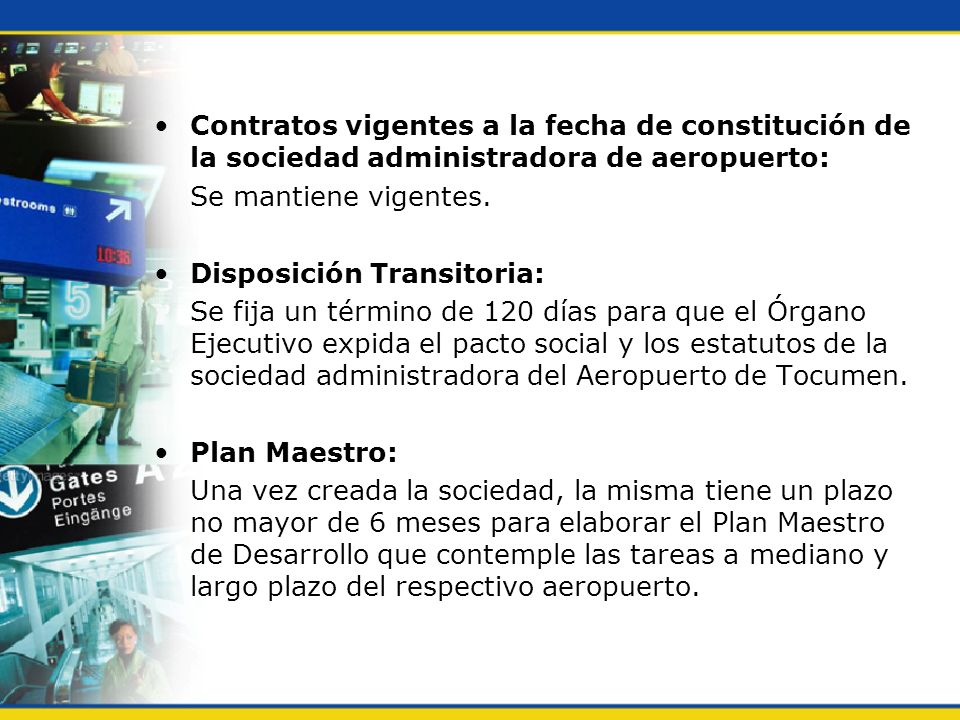 Contratos vigentes a la fecha de constitución de la sociedad administradora de aeropuerto: