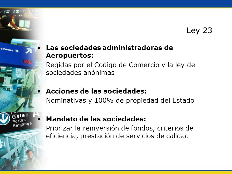 Ley 23 Las sociedades administradoras de Aeropuertos: