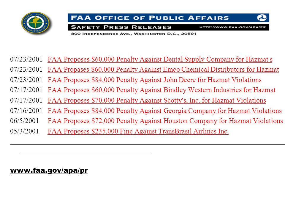 07/23/2001 FAA Proposes $60,000 Penalty Against Dental Supply Company for Hazmat s