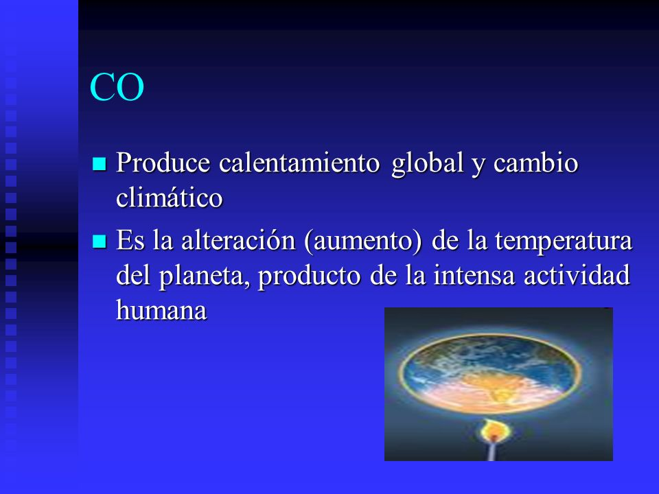 CO Produce calentamiento global y cambio climático