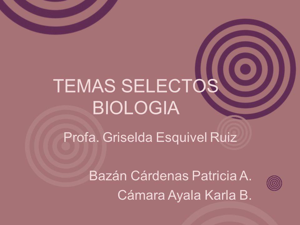 TEMAS SELECTOS BIOLOGIA