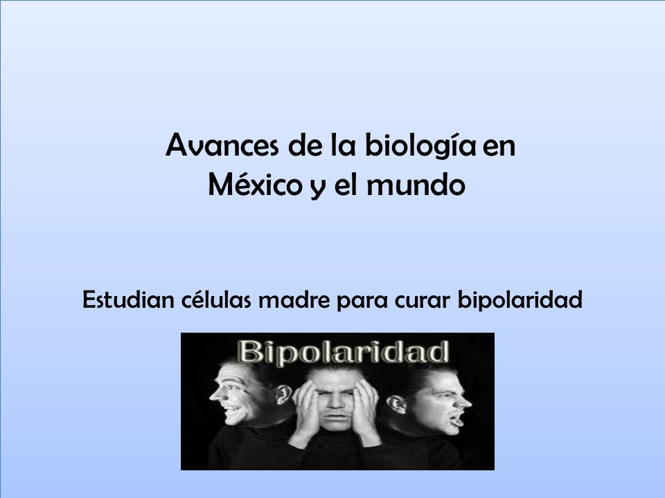 Avances de la biología en México y el mundo