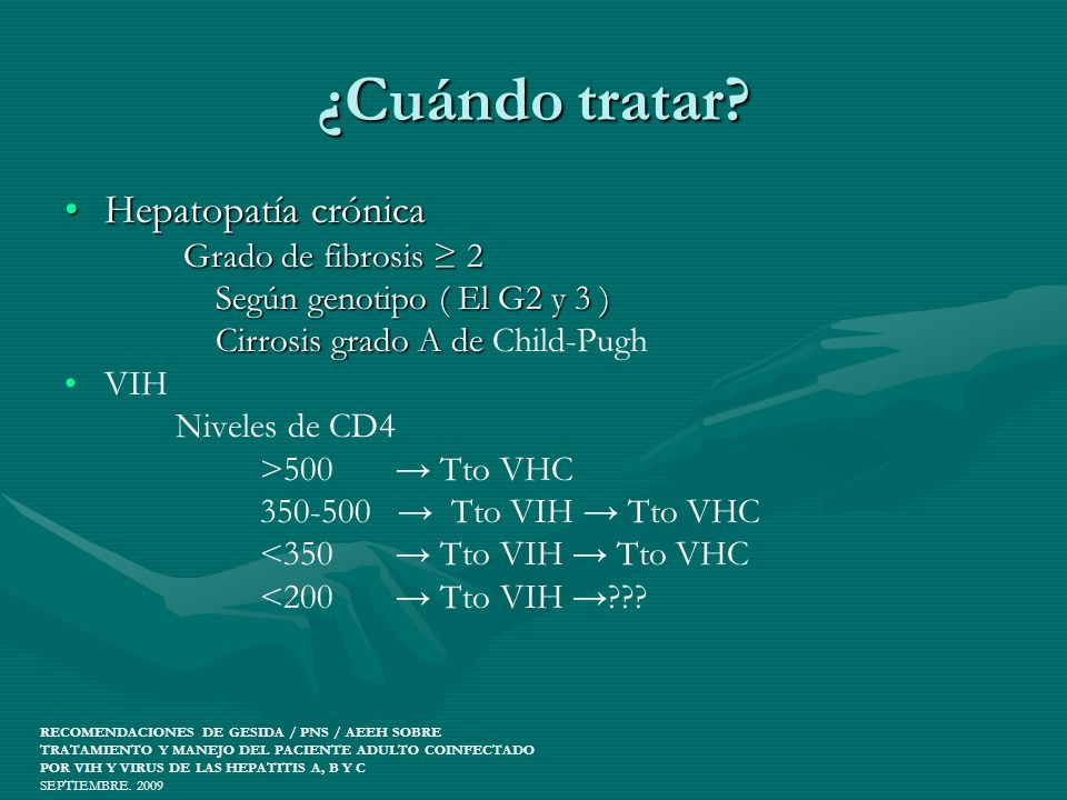 ¿Cuándo tratar Hepatopatía crónica Según genotipo ( El G2 y 3 )