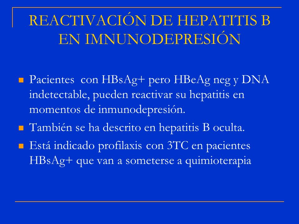 REACTIVACIÓN DE HEPATITIS B EN IMNUNODEPRESIÓN