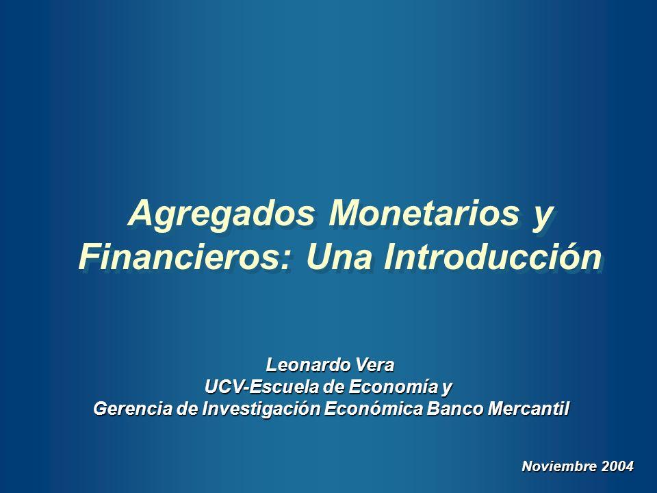 Agregados Monetarios y Financieros: Una Introducción