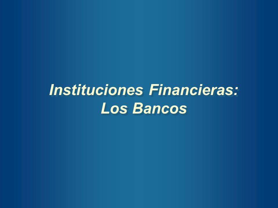 Instituciones Financieras: