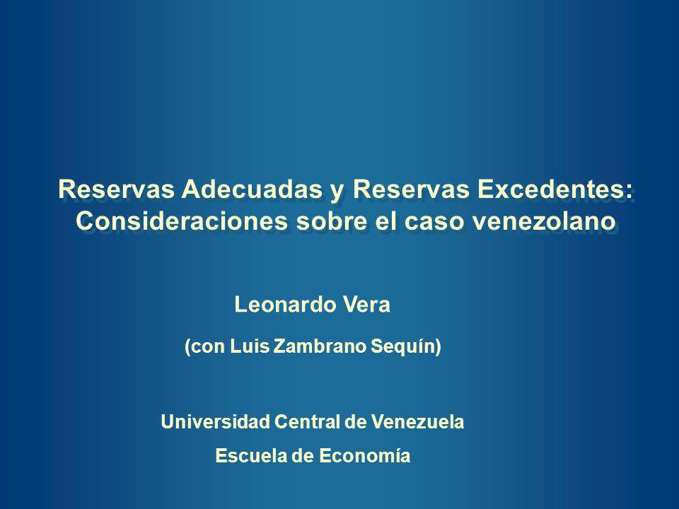 Reservas Adecuadas y Reservas Excedentes: