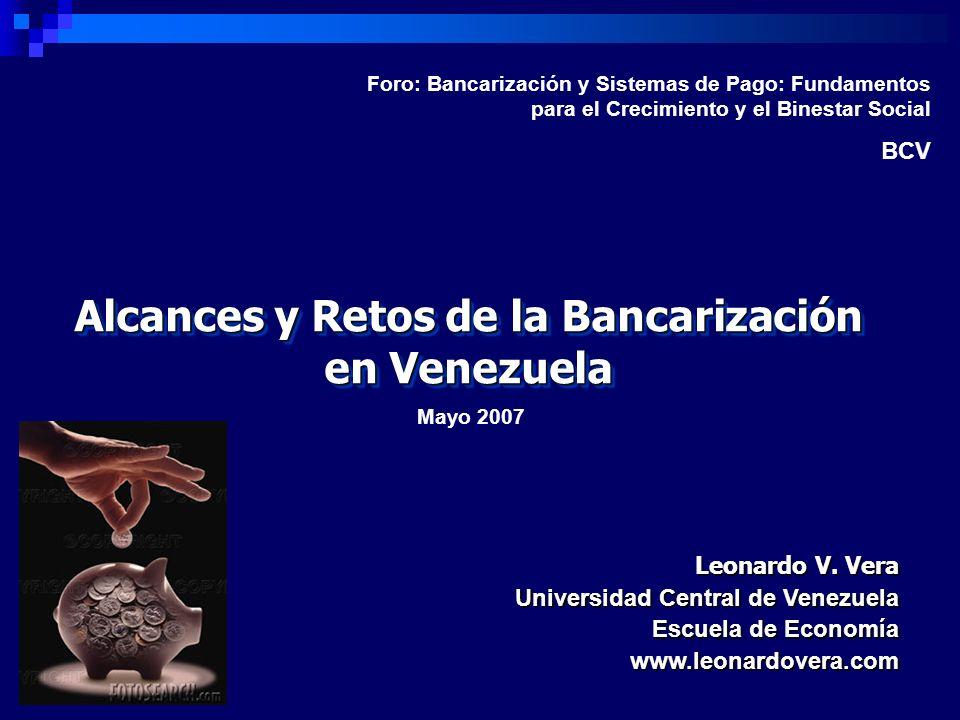 Alcances y Retos de la Bancarización en Venezuela