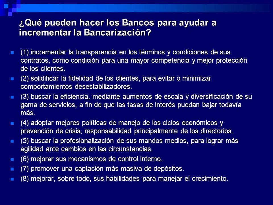 ¿Qué pueden hacer los Bancos para ayudar a incrementar la Bancarización