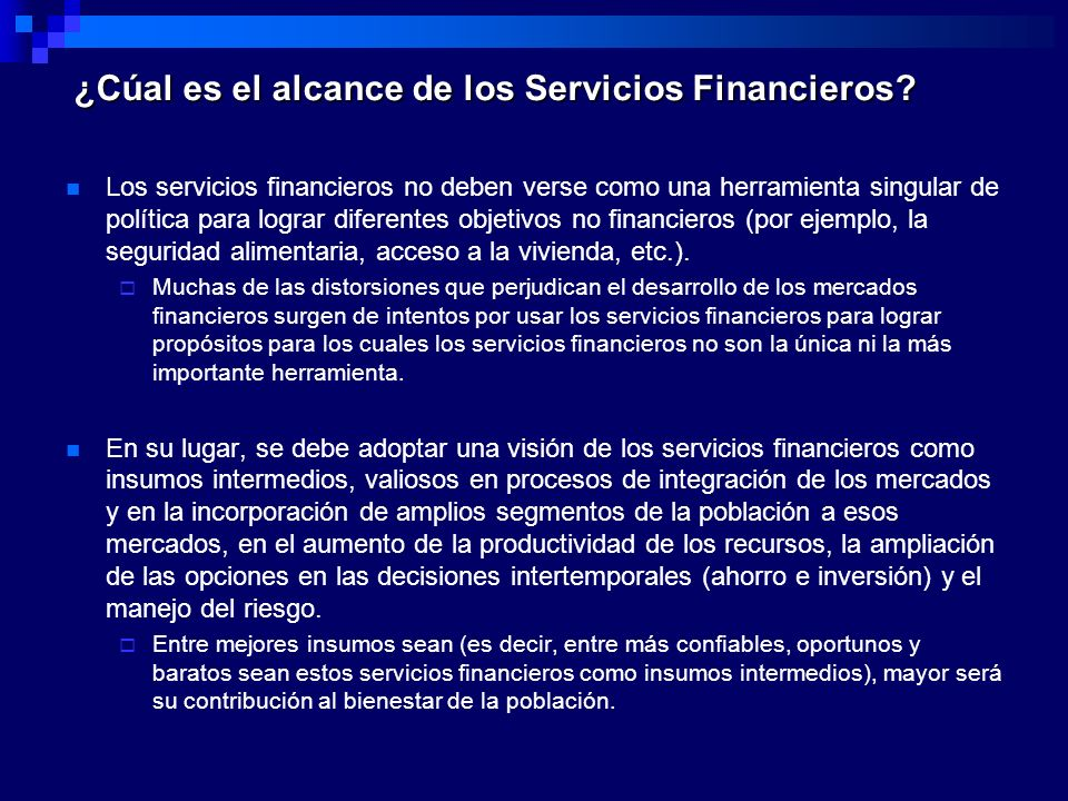 ¿Cúal es el alcance de los Servicios Financieros