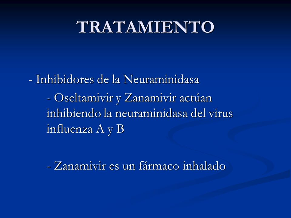 TRATAMIENTO - Inhibidores de la Neuraminidasa