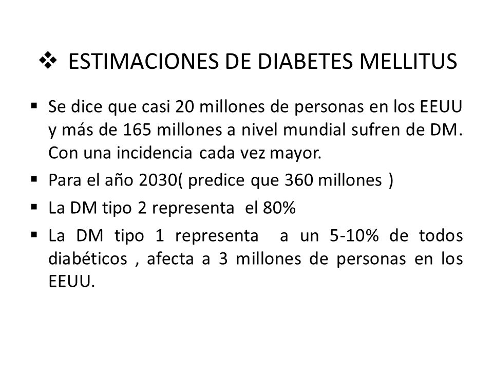 ESTIMACIONES DE DIABETES MELLITUS