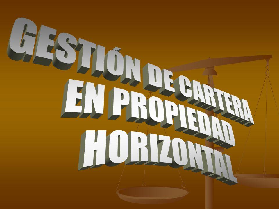 GESTIÓN DE CARTERA EN PROPIEDAD HORIZONTAL