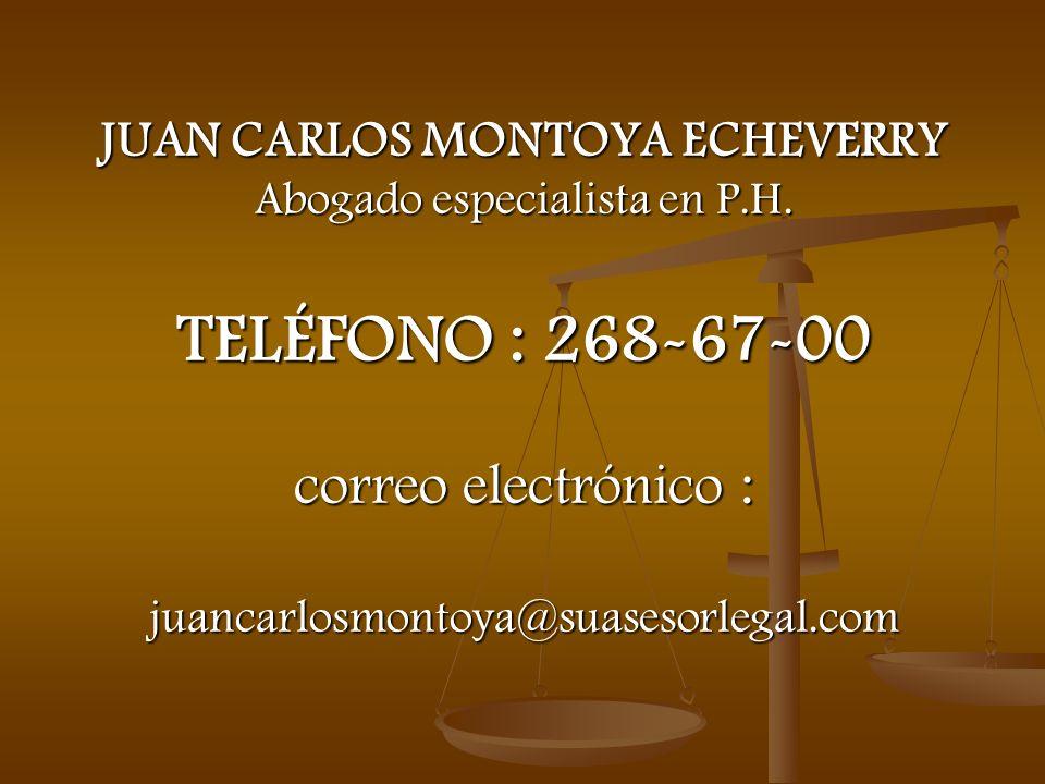 JUAN CARLOS MONTOYA ECHEVERRY Abogado especialista en P. H