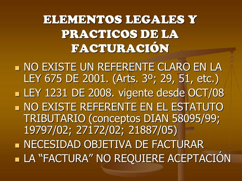 ELEMENTOS LEGALES Y PRACTICOS DE LA FACTURACIÓN