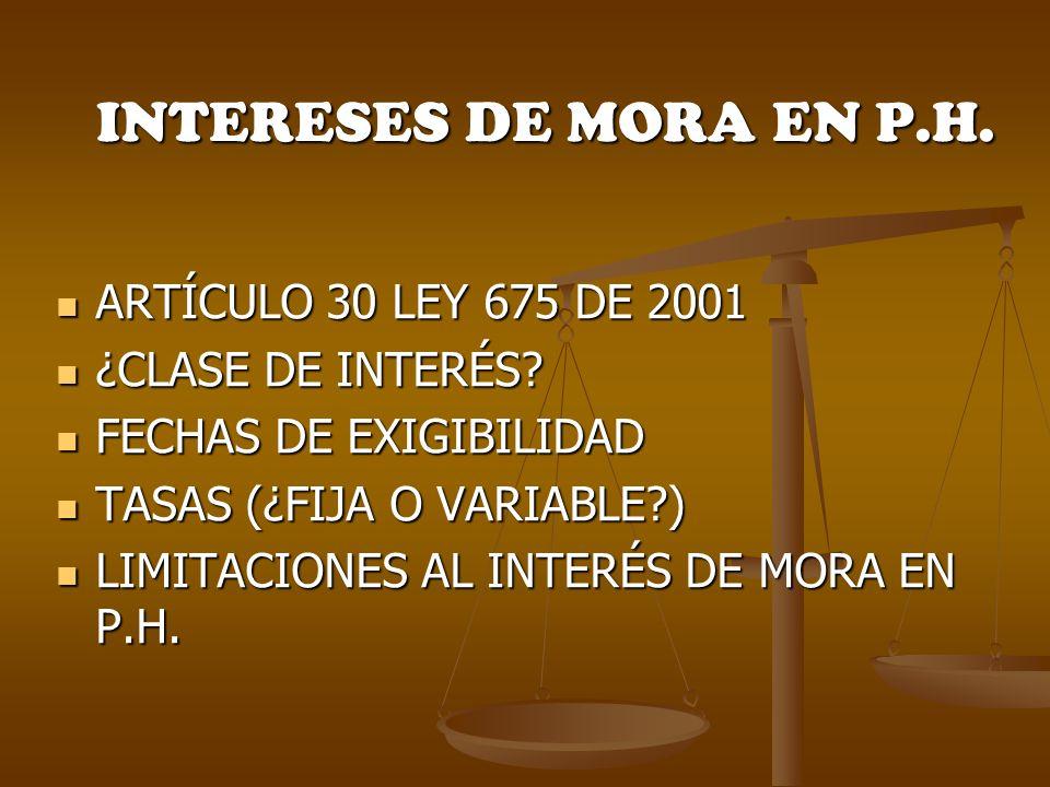 INTERESES DE MORA EN P.H. ARTÍCULO 30 LEY 675 DE 2001