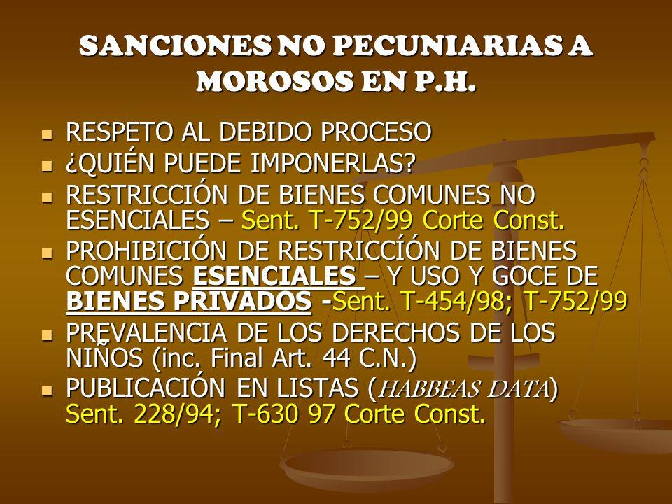 SANCIONES NO PECUNIARIAS A MOROSOS EN P.H.