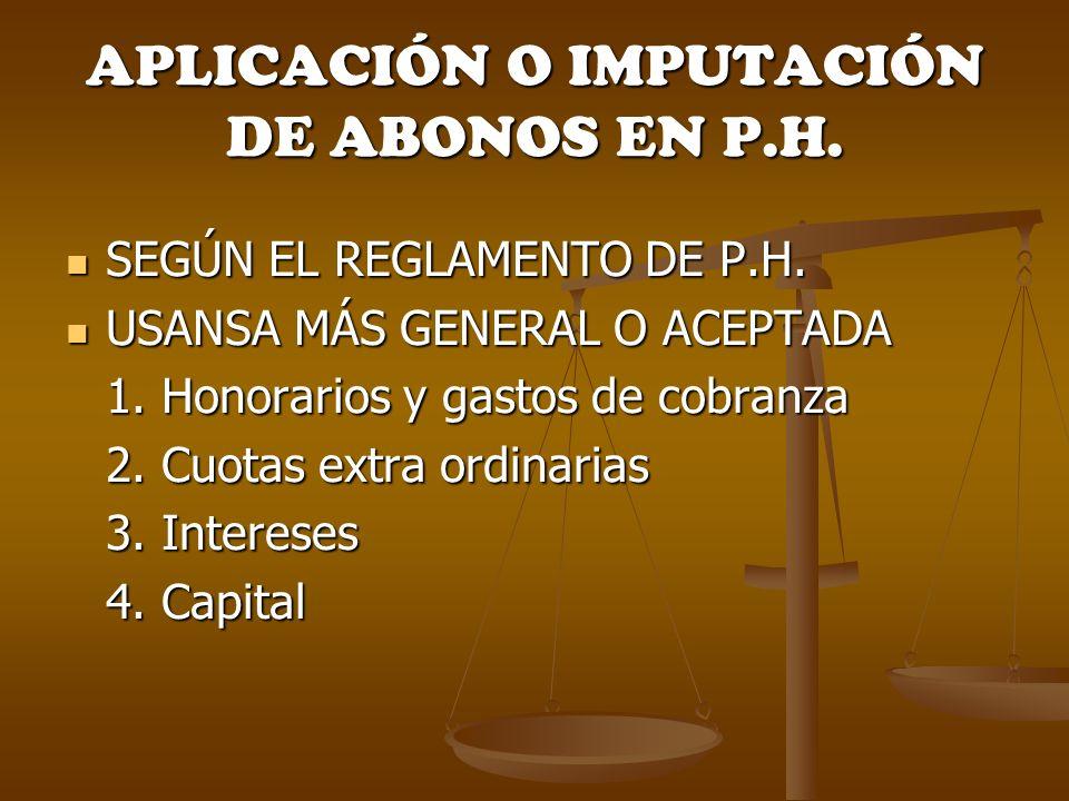 APLICACIÓN O IMPUTACIÓN DE ABONOS EN P.H.