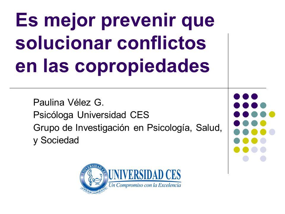 Es mejor prevenir que solucionar conflictos en las copropiedades