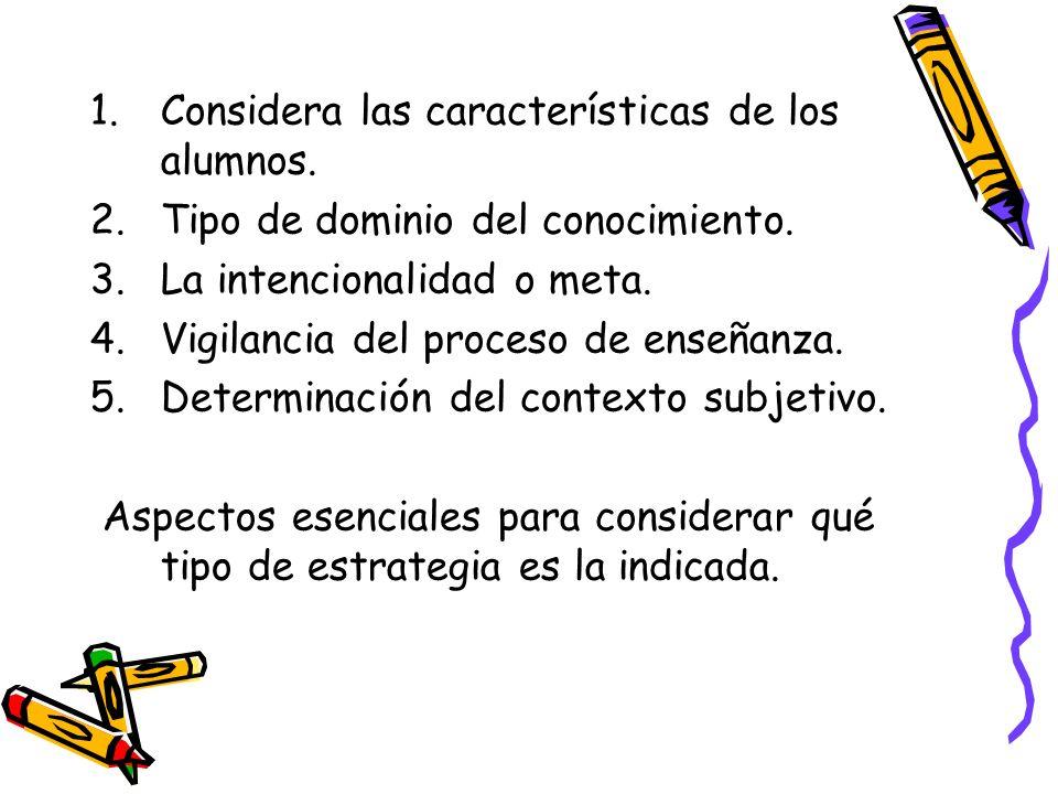 Considera las características de los alumnos.