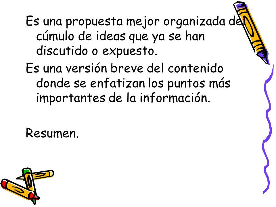 Es una propuesta mejor organizada del cúmulo de ideas que ya se han discutido o expuesto.