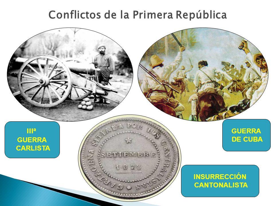 Conflictos de la Primera República