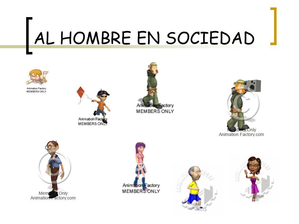 AL HOMBRE EN SOCIEDAD