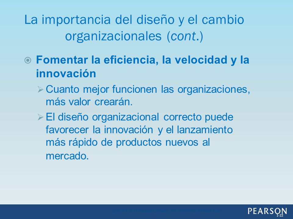 La importancia del diseño y el cambio organizacionales (cont.)