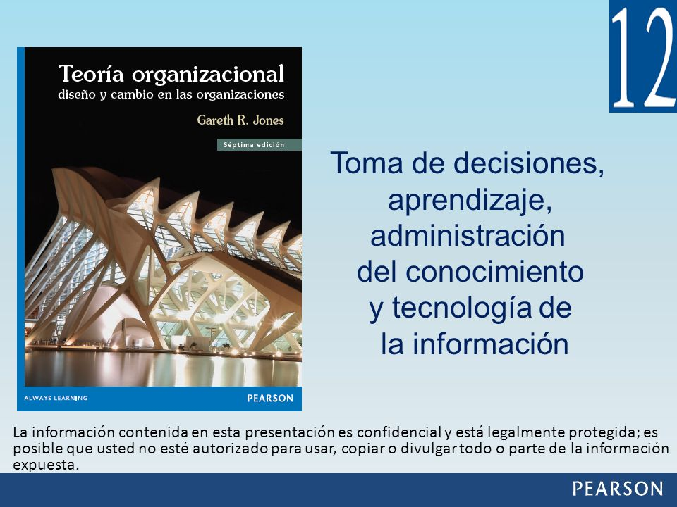 Toma de decisiones, aprendizaje, administración del conocimiento