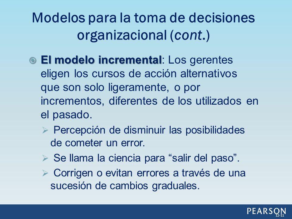 Modelos para la toma de decisiones organizacional (cont.)