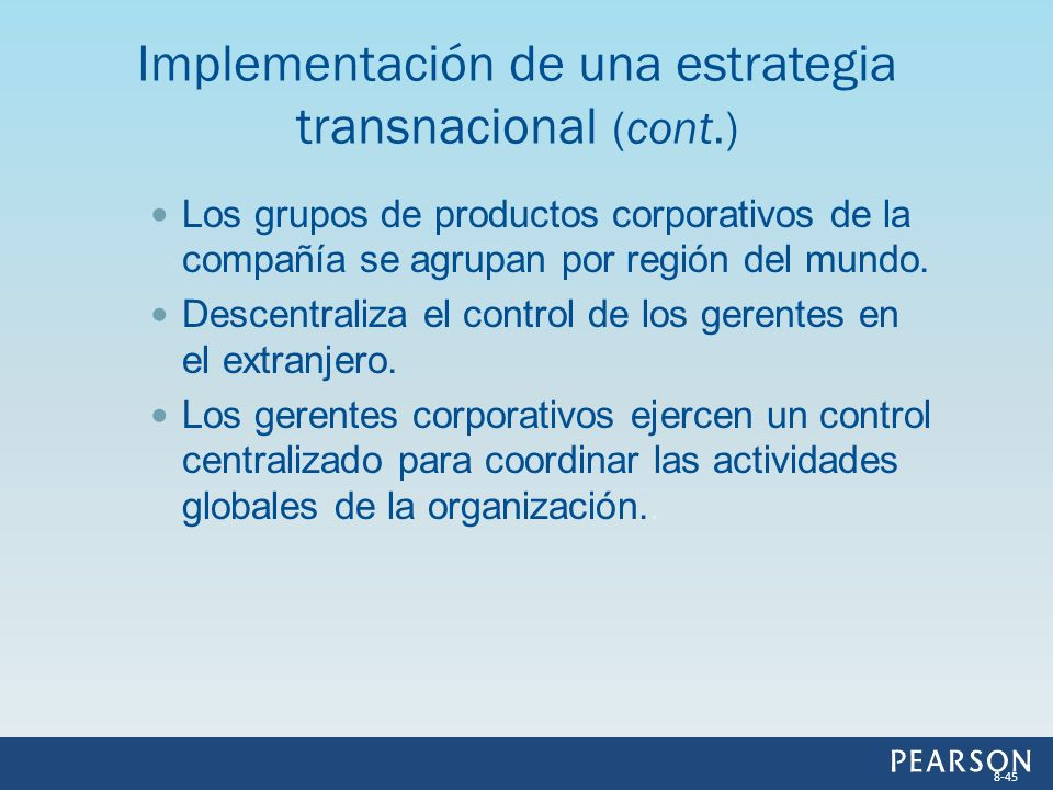 Implementación de una estrategia transnacional (cont.)