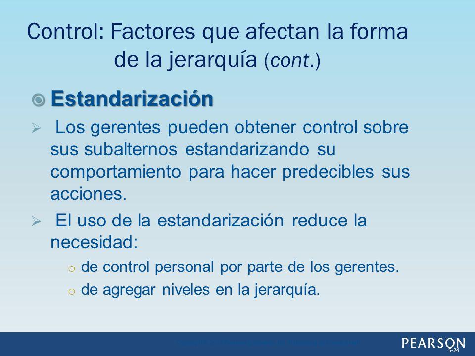 Control: Factores que afectan la forma de la jerarquía (cont.)