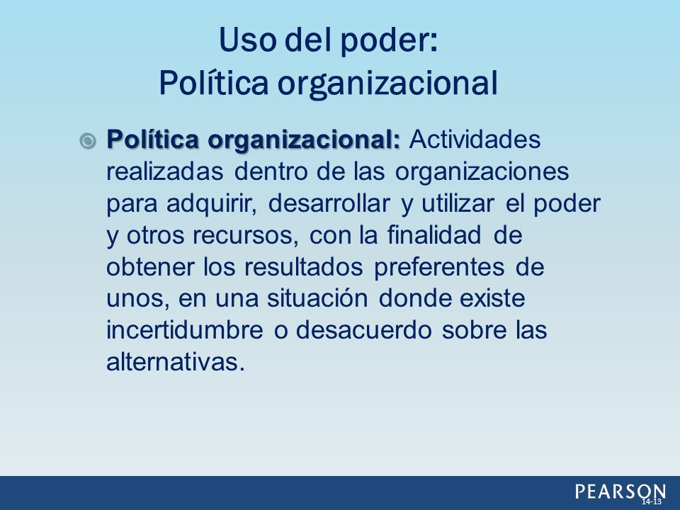 Uso del poder: Política organizacional