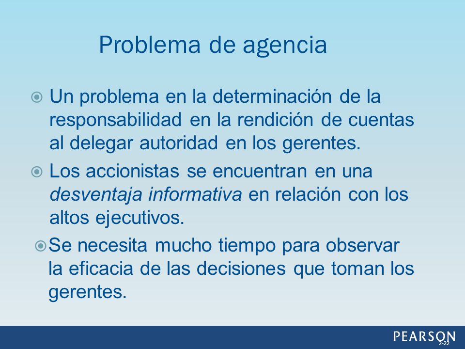 Problema de agencia Un problema en la determinación de la responsabilidad en la rendición de cuentas al delegar autoridad en los gerentes.