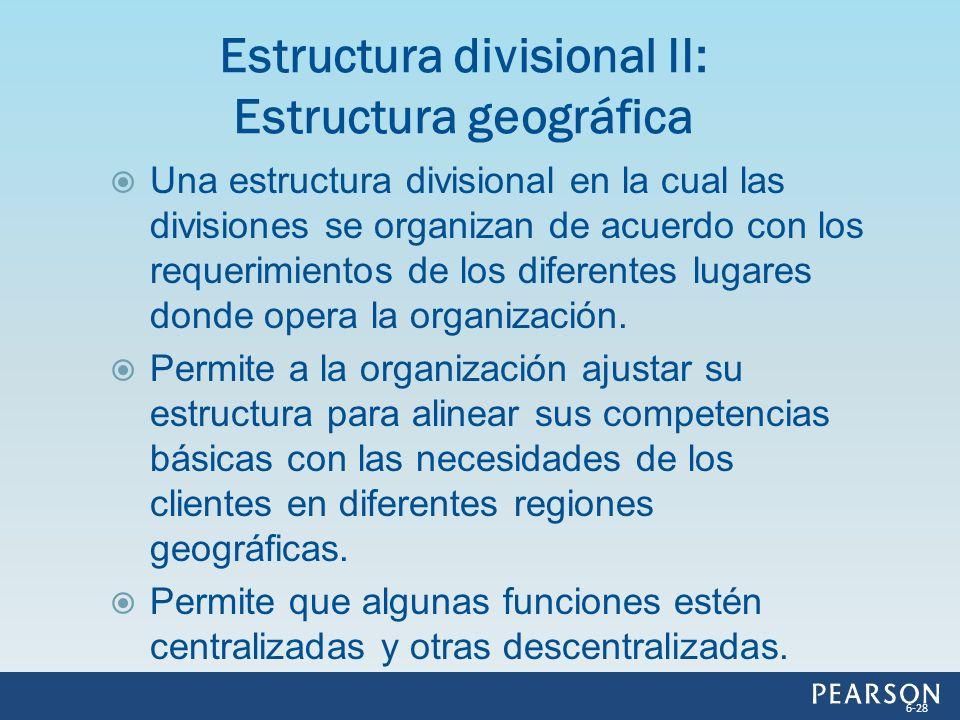 Estructura divisional II: Estructura geográfica