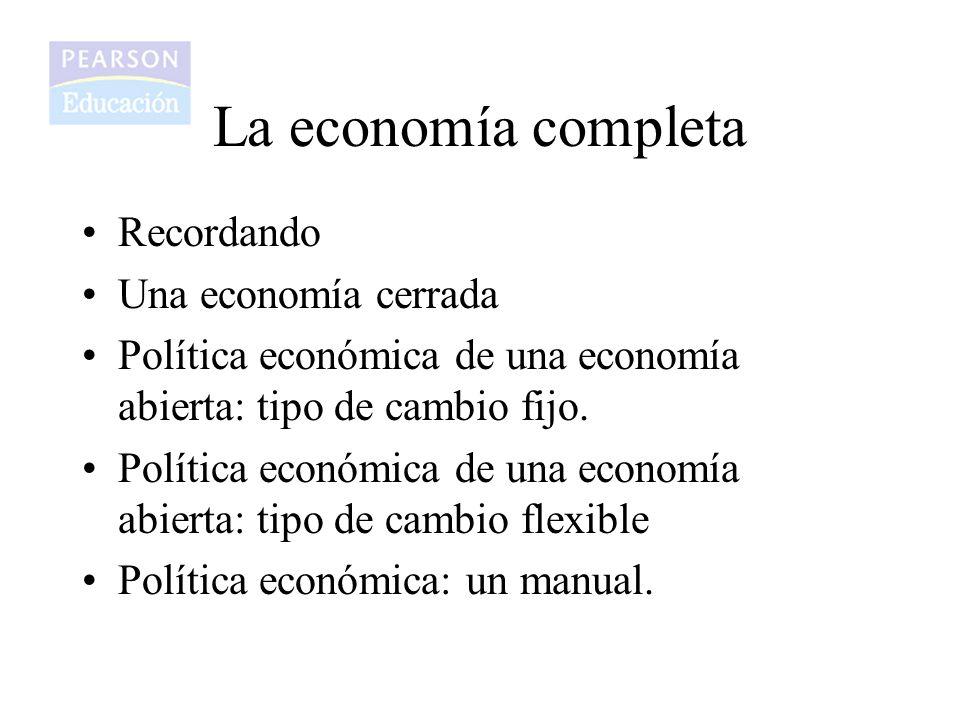 La economía completa Recordando Una economía cerrada