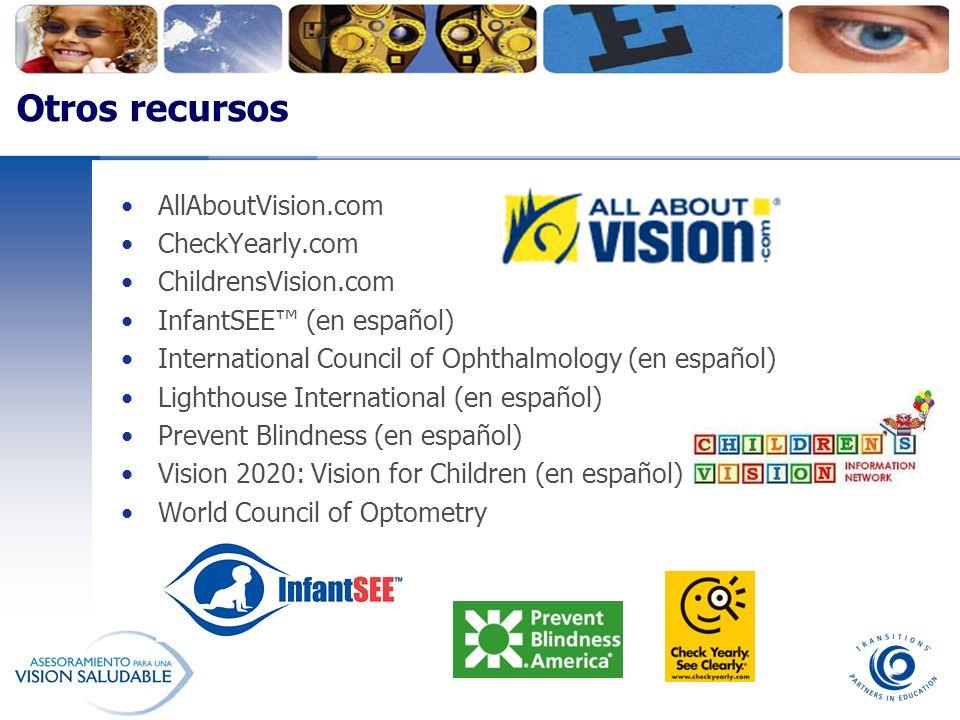 Otros recursos AllAboutVision.com CheckYearly.com ChildrensVision.com