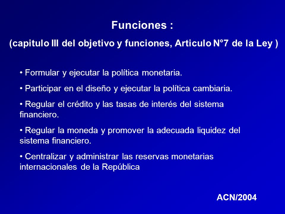 (capitulo III del objetivo y funciones, Articulo N°7 de la Ley )