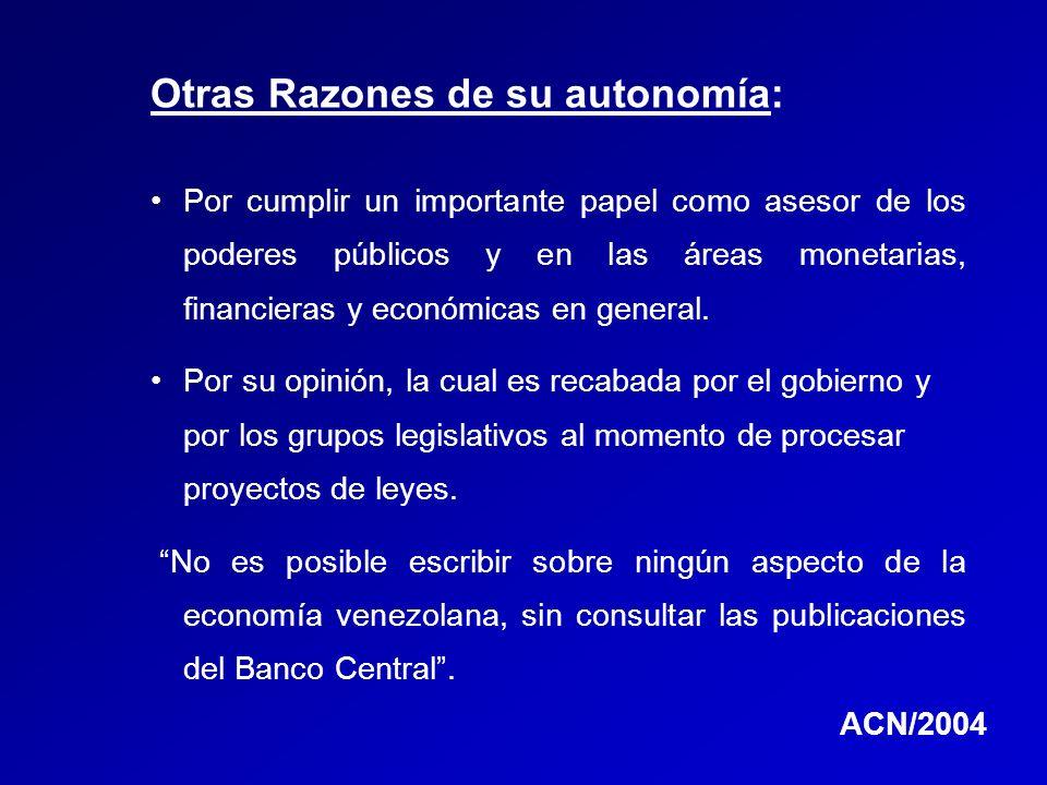 Otras Razones de su autonomía: