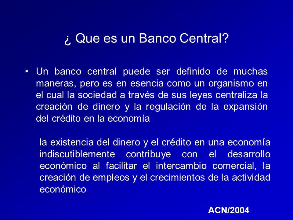 ¿ Que es un Banco Central
