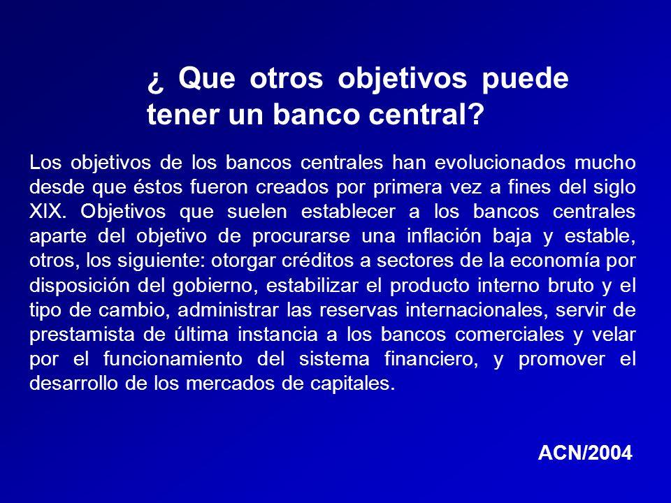 ¿ Que otros objetivos puede tener un banco central
