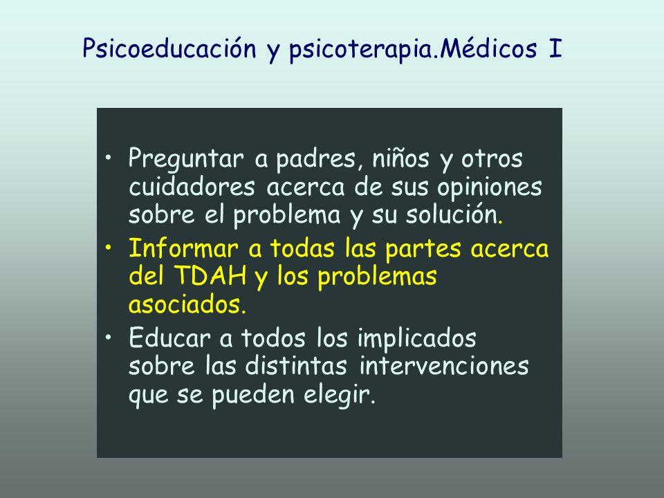 Psicoeducación y psicoterapia.Médicos I