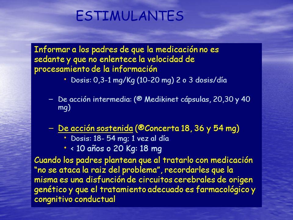 ESTIMULANTES Metilfenidato: