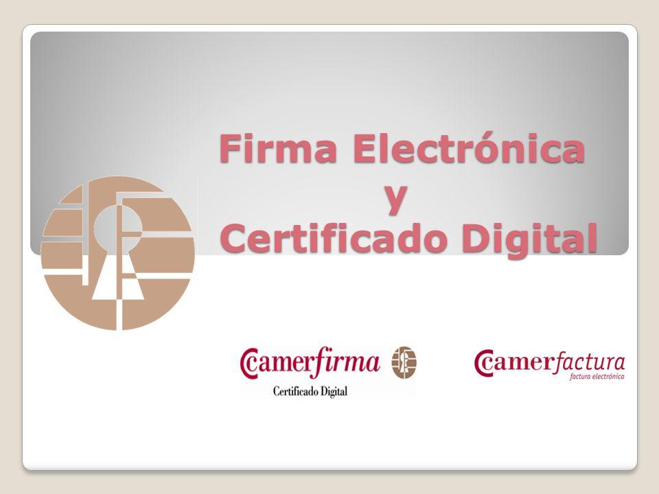 Firma Electrónica y Certificado Digital