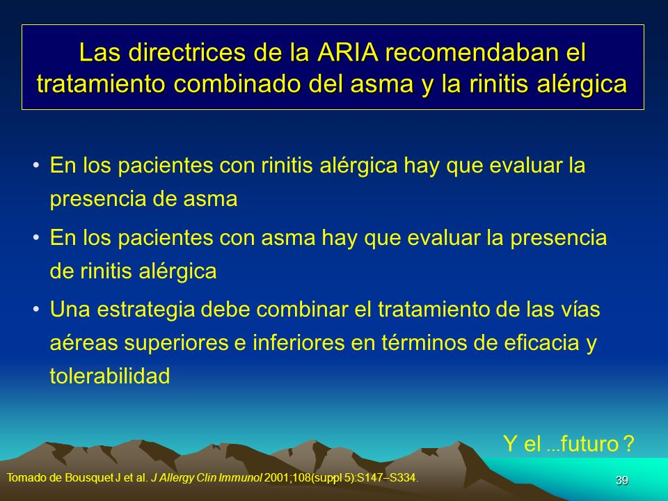 Las directrices de la ARIA recomendaban el tratamiento combinado del asma y la rinitis alérgica