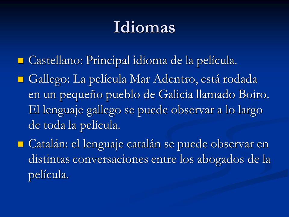 Idiomas Castellano: Principal idioma de la película.