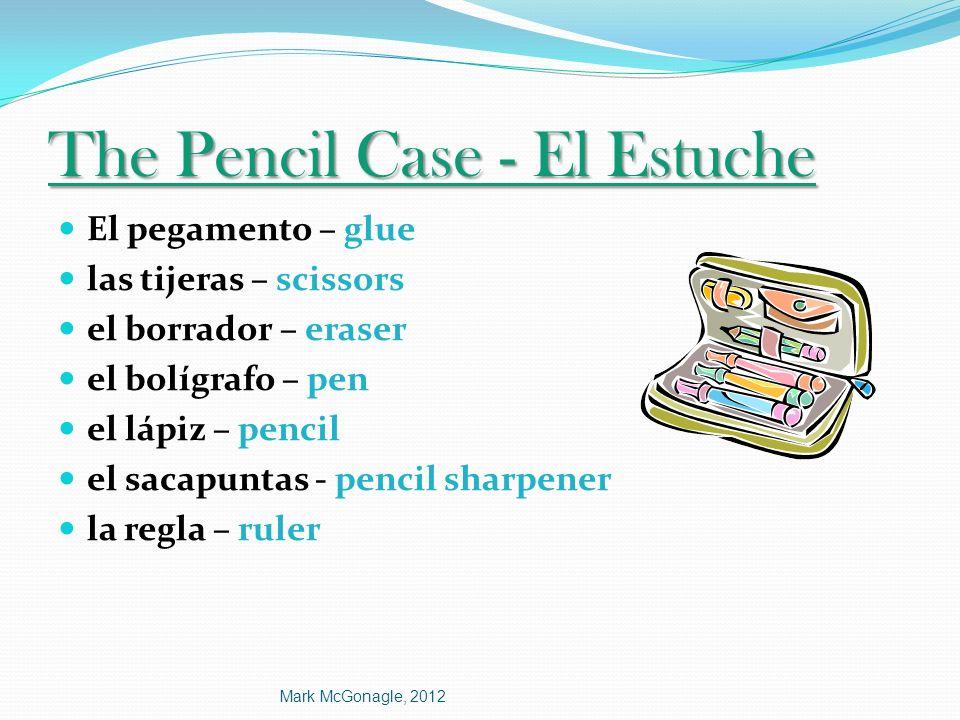 The Pencil Case - El Estuche