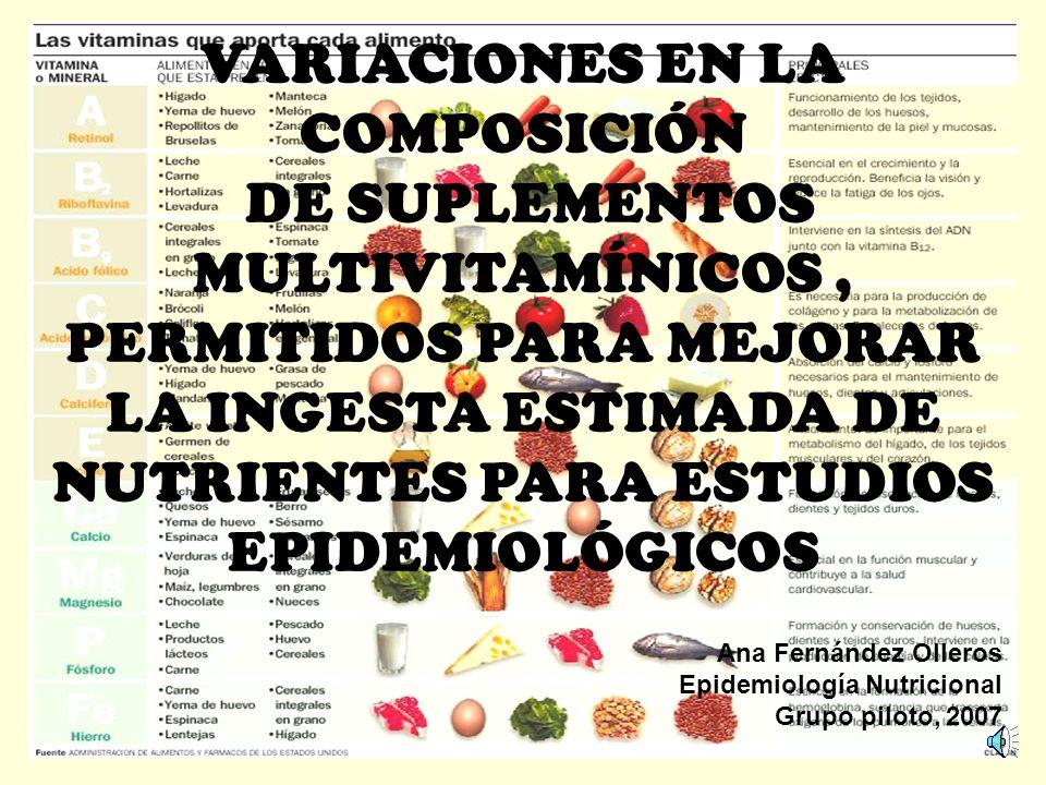 VARIACIONES EN LA COMPOSICIÓN DE SUPLEMENTOS MULTIVITAMÍNICOS ,