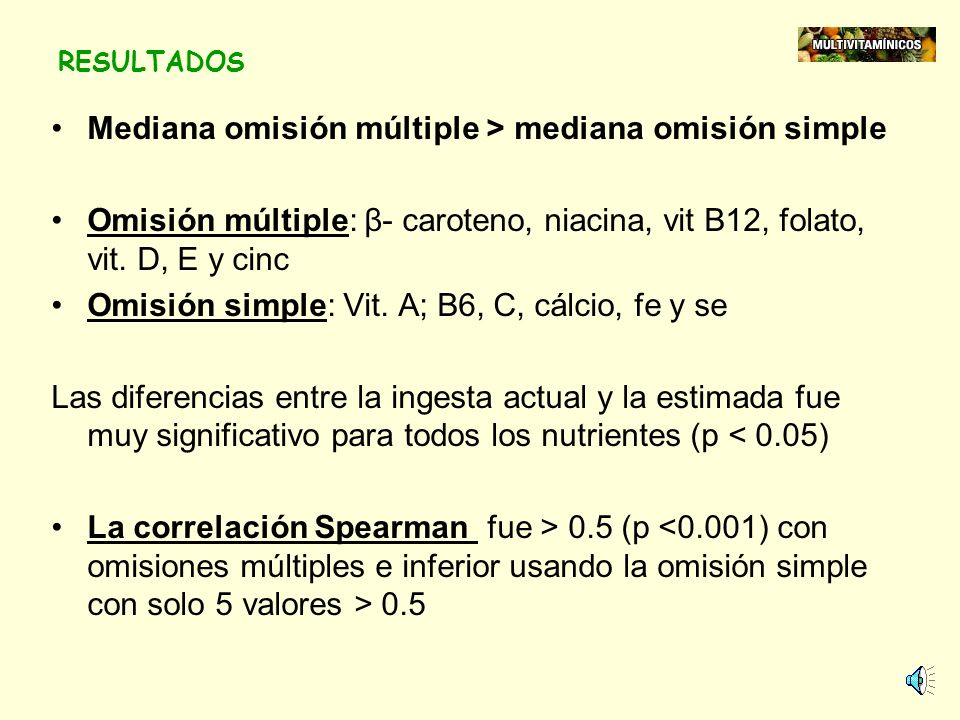 Mediana omisión múltiple > mediana omisión simple