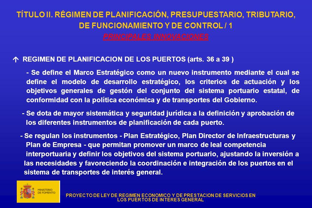 TÍTULO II. RÉGIMEN DE PLANIFICACIÓN, PRESUPUESTARIO, TRIBUTARIO,